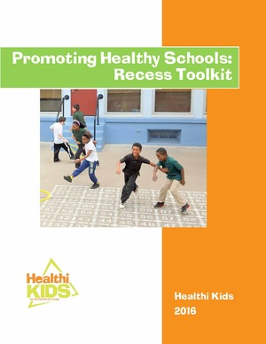 Healthi Kids - Creating Healthy Schools Recess Toolkit - 2016 (1)_Page_001 2
